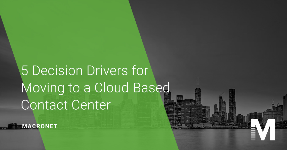 5-decision-drivers-cloud-based-contact-center