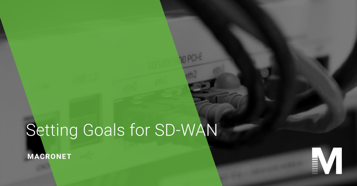 setting-goals-for-sdwan-macronet